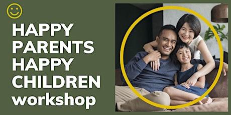 HAPPY PARENTS HAPPY CHILDREN 2 days workshop tickets