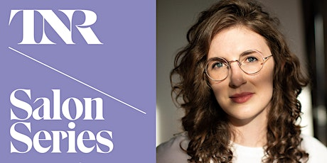 TNR Salon Series With Lauren Oyler tickets