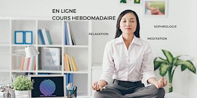 EN LIGNE Hebdomadaire: Cours de Gestion du Stress – Sophrologie