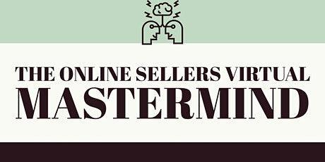The Online Sellers Virtual Mastermind Group tickets