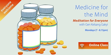 ONLINE CLASSES - Medicine for the Mind (Mondays 7pm) tickets