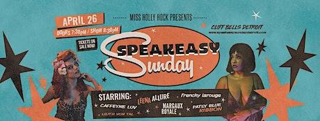 Speakeasy Sundays - April Edition!  tickets