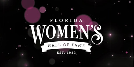 2020 Florida Women's Hall of Fame Virtual Induction Ceremony tickets