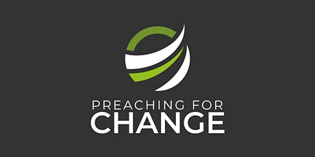 Preaching for CHANGE Seminar 2021 tickets
