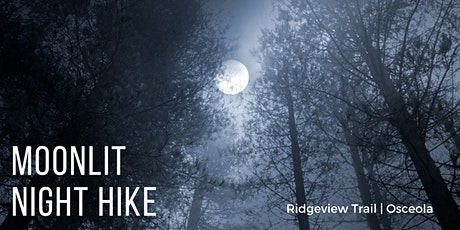 Moonlit Night Hike tickets