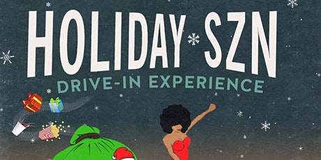 Black Classics - Holiday Szn Drive-In Experience tickets