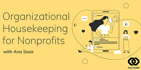 Organizational Housekeeping for Nonprofits - Start the Year Off Right! biljetter