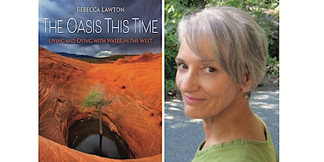 The Oasis This Time: Book talk and discussion with author Rebecca Lawton tickets