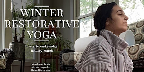 Winter Restorative Yoga Series - Fundraising for Planned Parenthood tickets