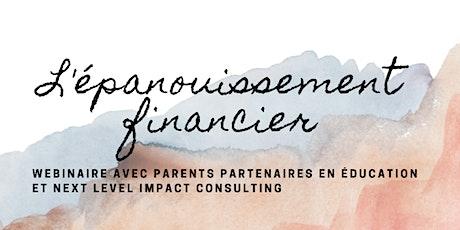 L'épanouissement financier : Budgétez votre année financière en famille tickets