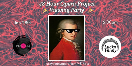 48 Hour Opera - Viewing Party  tickets