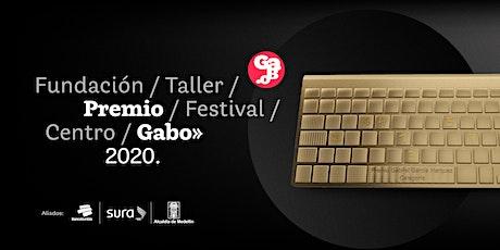 Ceremonia del Premio Gabo 2020 y Maratón de las mejores historias entradas