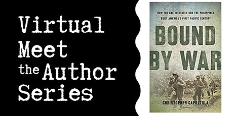 "Virtual Talk: ""Bound by War"" with Christopher Capozzola tickets"