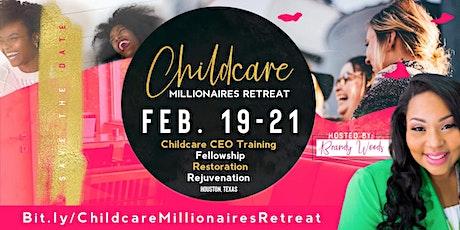 Childcare Millionaires Retreat tickets