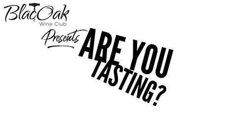 Are You Virtually Tasting - The Introduction to BlacOak Wine Club tickets