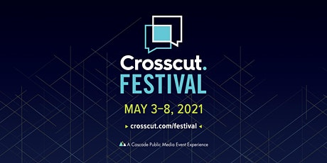 Crosscut Festival tickets
