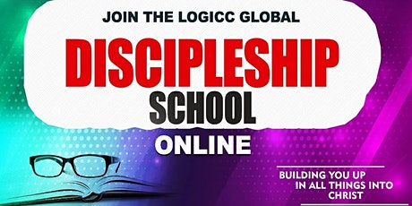 GLOBAL ONLINE DISCIPLESHIP SCHOOL (Starting Mon 4 Jan 21)  - ENROLLING NOW! tickets