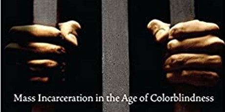 "Book Discussion: ""The New Jim Crow"" by Michelle Alexander tickets"