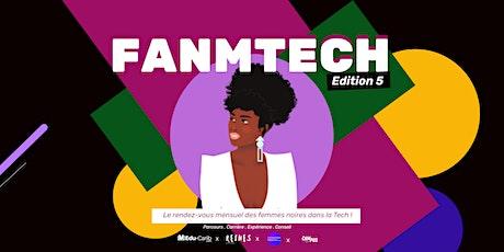 FANMTECH 5 | Le rendez-vous des femmes noires dans la TECH ! billets