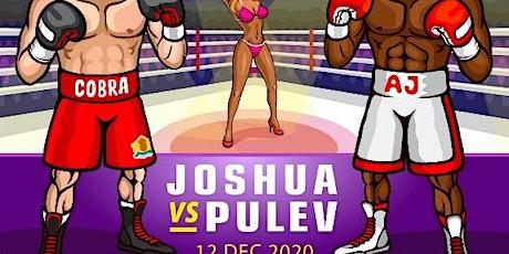 StrEams@!.MaTch ANTHONY JOSHUA V KUBRAT PULEV LIVE ON 12 DEC 2020 tickets