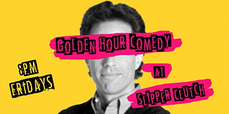 Golden Hour Comedy at The Slipper Clutch tickets