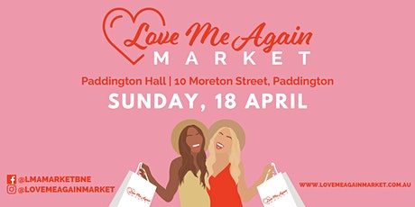 Love Me Again Market - Paddington - April tickets