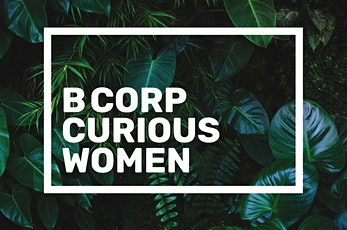 B Corp Curious: Working Group and Office Hours tickets