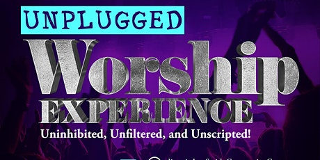 Unplugged Worship Experience tickets