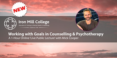 Working with Goals in Counselling & Psychotherapy with Mick Cooper tickets