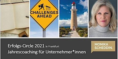 Erfolgs-Circle in Frankfurt. Jahrescoaching für Unternehmer*innen Tickets