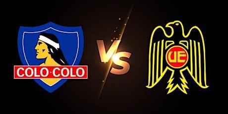 CL-STREAMS@!.Colo Colo v Unión Española E.n Viv y E.n Directo ver Partido entradas
