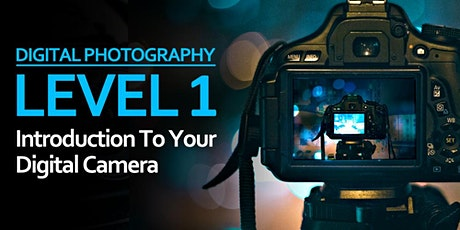 Level 1: Introduction To Your Digital Camera tickets