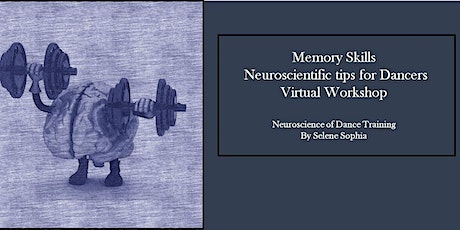 Memory Skills - Neuroscientific tips for Dancers tickets