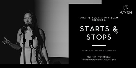 What's Your Story Slam : STARTS and STOPS tickets