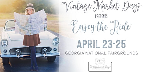 "Vintage Market Days® of Central Georgia presents ""Enjoy the Ride"" tickets"