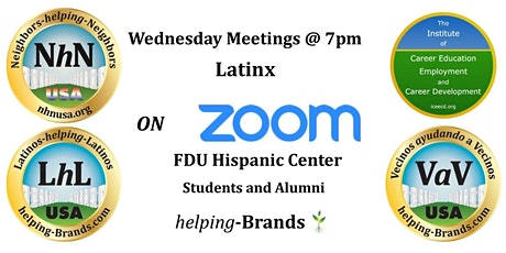 Neighbors-helping-Neighbors ( Latinx -FDU )on Zoom  Wednesdays at 7pm tickets