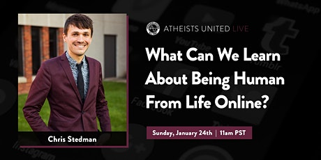 What Can We Learn About Being Human From Life Online? [ONLINE] Tickets
