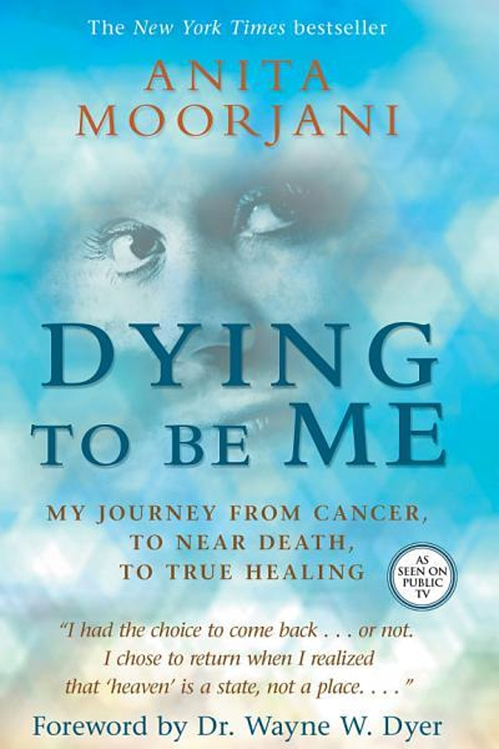 "Book Discussion - ""Dying to Be Me"" by Anita Moorjani image"