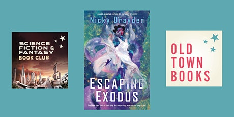 January Sci Fi and Fantasy Book Club: Escaping Exodus by Nicky Drayden tickets