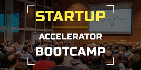 [Startups] : Accelerator Bootcamp For Startups tickets