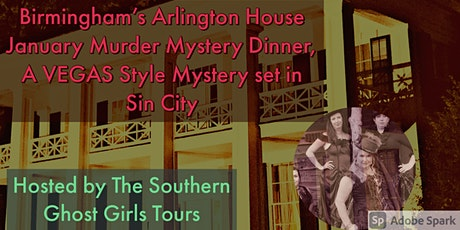 January Vegas Style Murder Mystery Dinner at Birmingham's  Arlington House tickets