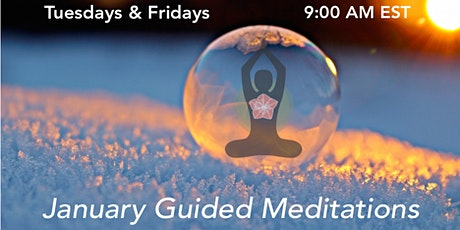 January - Tuesdays & Fridays -  Morning Guided Meditation Series tickets