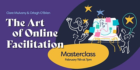 The Art of Online Facilitation Masterclass tickets