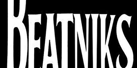 The beatniks tickets