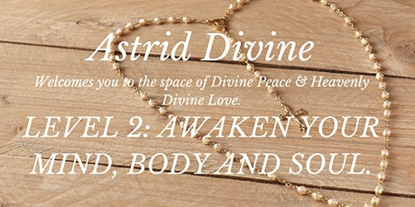 LEVEL 2: AWAKEN YOUR MIND, BODY AND SOUL. tickets