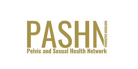 PASHN:  Pelvic & Sexual Health Network of NorCal - Online Event tickets