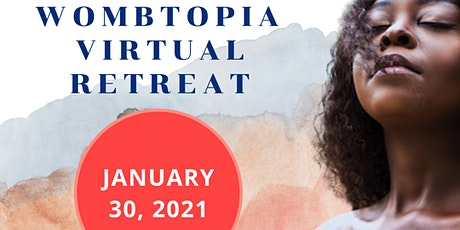 Wombtopia Oasis Virtual Retreat tickets