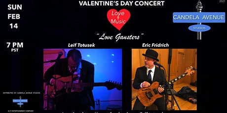 """""""Love Gangsters"""" Valentine's Day Concert from Candela Avenue Studios tickets"""