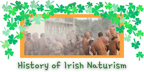 History of Irish Naturism tickets