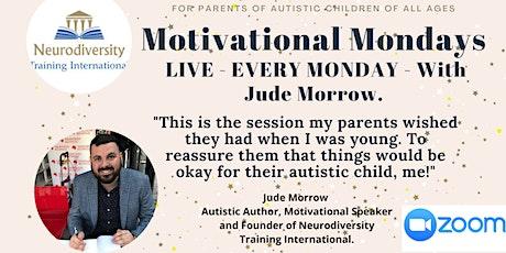 Motivational Mondays - For Parents of Autistic Children tickets